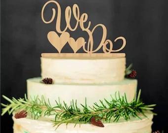 We Do Wooden Cake Topper