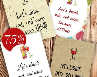 Funny 40th Birthday Card, Set of 4 cards, 40th Birthday Card, 40th Birthday card Friend, Funny card, Let's drink red, red wine because UB40