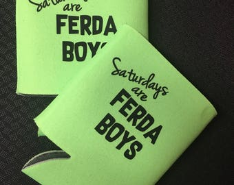 Beer Can Hugger / Coolie / Can Holder w/ Saturdays are FERDA Boys print
