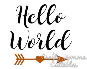 Hello World SVG file // New Baby SVG // Hello World Cut File // Cut File // Silhouette File // Cutting File