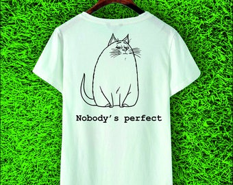 Nobody's Perfect T-shirt Women's Shirt 100% Cotton Tee