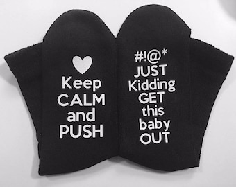 Keep Calm Get This Baby Out Labor Delivery Maternity Socks new born baby baby girl baby boy labor socks
