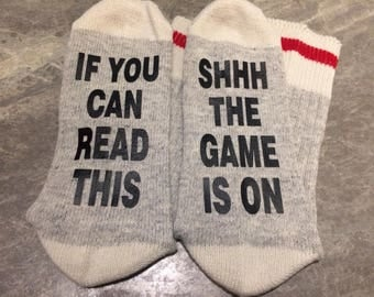 If You Can Read This ... SHHHThe Game is On (Socks)
