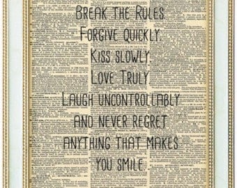 Mark twain quote print. Life is short quote print. Break the rules, Forgive quickly, Kiss Slowly.  Vintage Print.