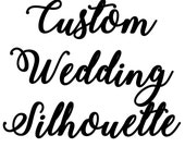 Custom Wedding Silhouette - Kayla Hernandez