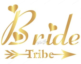 Bride Tribe - Wedding Party - Bridesmaids - Maid Of Honor - Getting Married - Bride SVG - Cut File - Married - Instant Download