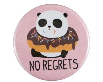 "No Regrets 1.25"" Button Pin"