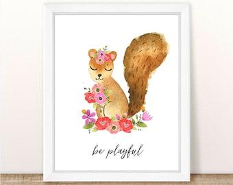 PRINTABLE Girl Squirrel Nursery Art Print, Squirrel Print Girl, Floral Squirrel Nursery, Woodland Girl Nursery, Girl Squirrel, Be Playful