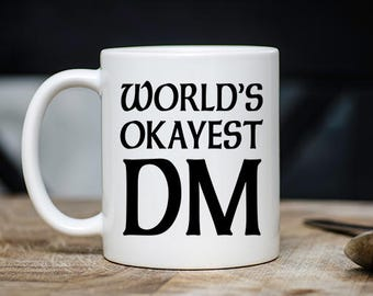 Awesome Dungeons and Dragons Gift -  World's Okayest DM Coffee & Tea Mug - Best Unique DnD Roleplay Teacup - 11oz Ceramic Roleplaying Cup