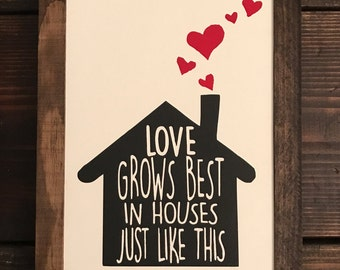 Handmade LOVE GROWS BEST in houses just like this wood sign farmhouse style rustic decor painted