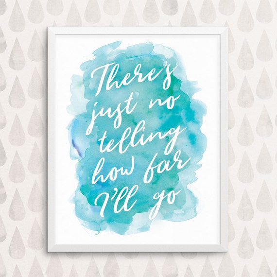 How Far I'll Go Printable Wall Art