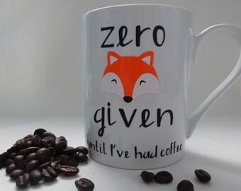 Zero Fox Given- Coffee mug