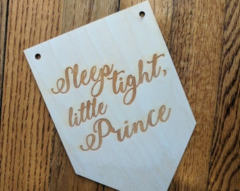 Sleep Tight Little Prince-Nursery Decor-Baby Shower-Gift-Wood Bunting-Banner-Rustic-Laser Engraved-Custom-Party Decor