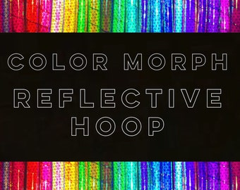 Color Morph Reflective Hoop