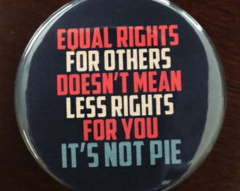 """1.75 inch """"Equal Rights"""" pinback button - Women's March"""