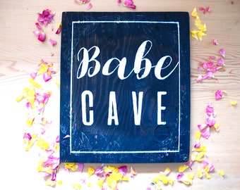 """Rustic Wood 16""""x20"""" Calligraphy Sign """"Babe Cave"""""""