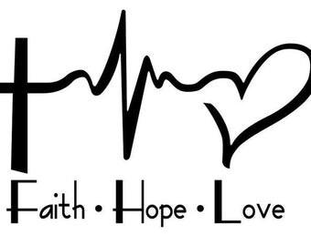 Faith,Hope, Love Decal