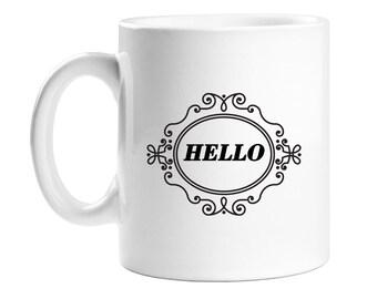 Coffee Mug - Hello - WCM11OZ-ED4J