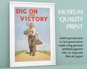 "Dig On For Victory Poster WWII | World War Two Poster, Propaganda, Agitprop | ""Dig for Victory"" Famous Quote Print British War Print"