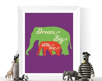 Nursery Decor | Dream Big Little One Elephant Printable | Baby Art | Nursery Printables