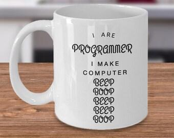 funny Coffee Mug for Programmer -I make computer beep boop beep beep boop - Programmer tea mug