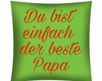 Printed cushion... You're simply the best dad