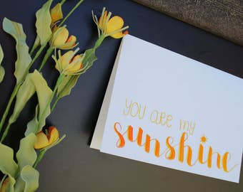 Hand Lettered 5x7 Sunshine Greeting Card Customizable