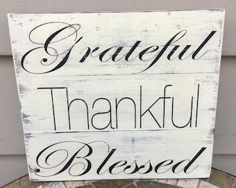 Grateful Thankful Blessed Sign, Farmhouse Decor, Rustic Decor