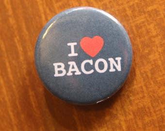 I Love Bacon Pin .. Funny, Pop Culture, Meme, Button