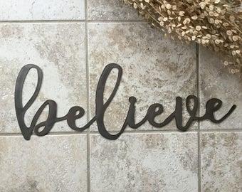 """Metal """"believe"""" Sign"""