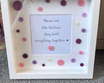 Mums Are Like Buttons Quote Box Frame