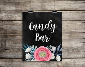 Printable Wedding Signs, Candy Bar Sign in Chalk with Flowers, Bar Sign, Printable Wedding Decor, Instant Download,Digital Printable File