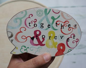 together forever | speech bubble