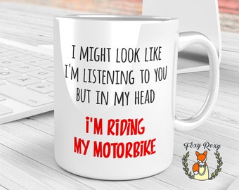 In My Head I'm Riding My Motorbike Mug | Motorbike Gifts | Fathers Day Gift | Gift for Biker | Motorcycle Gifts | Motorcycle Mug | CM-062