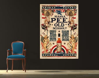 Vintage Sailor Jerry Wanna Pee Canvas Poster 24x36 Vintage
