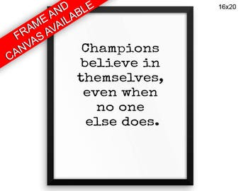 Champions Printed  Poster Champions Framed Champions Inspirational Art Champions Inspirational Print Champions Canvas Champions winner