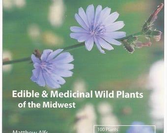 Edible & Medicinal Wild Plants of the Midwest (book)