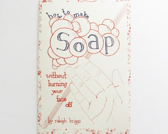 How to Make Soap Without Burning Your Face Off | Quick guide to making soap including basic recipes, tips and tricks, and safety info