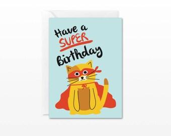 Have a Super Birthday Mini Card - Gift Enclosure Card - Superhero Cat - Cute Birthday Card
