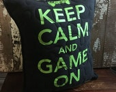 SALE- Gamer Throw Pillow-Gamer-Stay Calm- Iconic--Upcycled Eco Friendly-Quilted