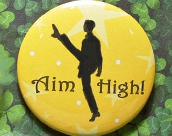 "Male Irish Dancer Pinback Button AIM HIGH! 2-1/4"" Round with Removable Magnet on Back"
