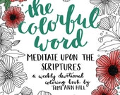 DIGITAL version - The Colorful Word: Meditate Upon the Scriptures -- a scripture coloring book and journal