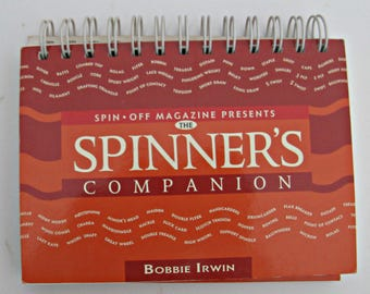 Spin Off Magazine presents The Spinner's Companion Book by Bobbie Irwin