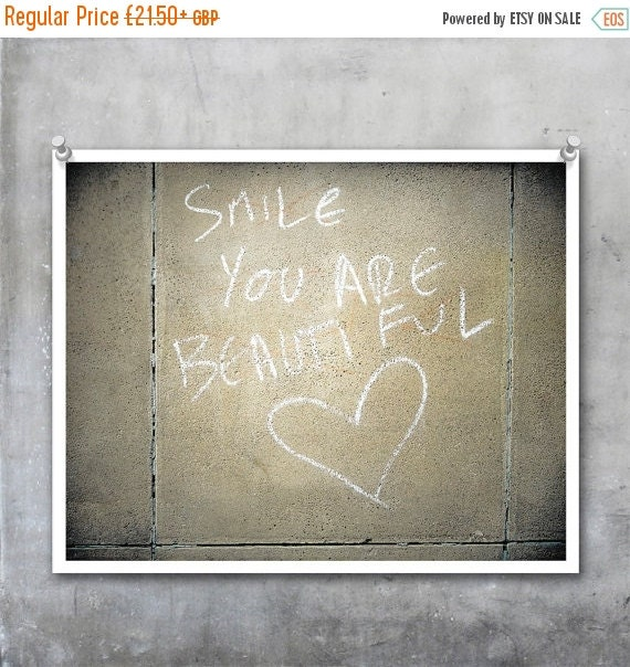 Graffiti Art Print - Smile You are Beautiful - Valentine Love Wall Romantic 10x8 20x16 20x30 print poster photography urban handwrit