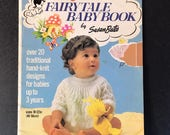 Knit for Baby  Fairytale Baby Book by Susan Bates pattern booklet for sizes  newborn to 3 yrs
