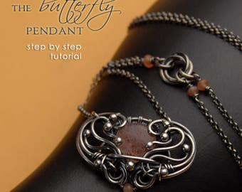 The Butterfly Pendant Step-By-Step Wire-Wrapping Tutorial by Iza Malczyk - instant download