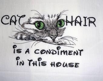 Cat Hair is a Condiment - Tea Towel - Kitchen Towel - Dish Towel - Home Decor