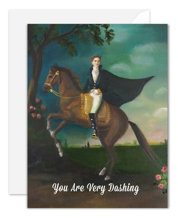You Are Very Dashing. Love and Friendship Card. SKU JH1125