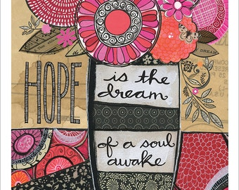 Hope is the dream  - 8x10 GICLEE PRINT, mixed media, typographic, Susan Black