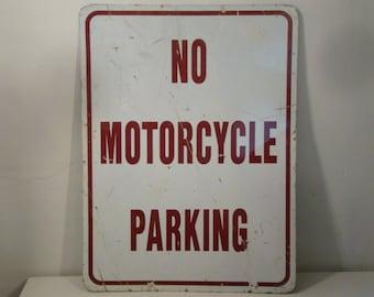 Vintage Sign No Motorcycle Parking Sign Vintage Road Sign Directional Sign Large Metal Sign Red & White Sign Garage Sign Man Cave Sign